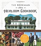 The Beekman 1802 Heirloom Cookbook: H...