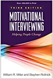 Image de Motivational Interviewing, Third Edition: Helping People Change (Applications of Motivational Interviewing)