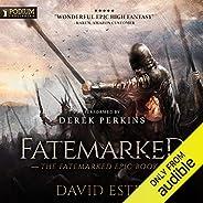 Fatemarked: The Fatemarked Epic, Book 1