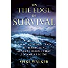 On the Edge of Survival: A Shipwreck, a Raging Storm, and the Harrowing Alaskan Rescue That Became a Legend