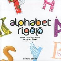 Alphabet rigolo par Miguel Cruz