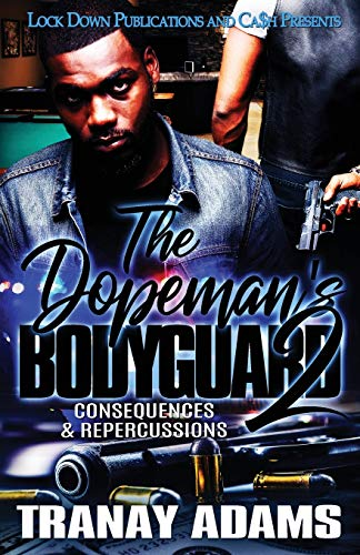 Book Cover: The Dopeman's Bodyguard 2: Consequences & Repercussions