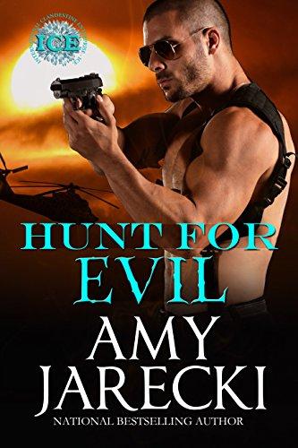 Hunt for Evil: An International Clandestine Enterprise Novel (ICE Book 1)