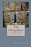 img - for The Oneprince: The Redaemian Chronicles book / textbook / text book