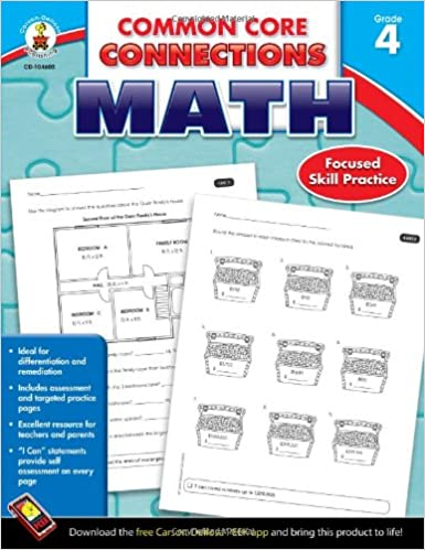 Common Core Connections Math, Grade 4: Carson-Dellosa Publishing ...