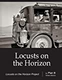 Locusts on the Horizon