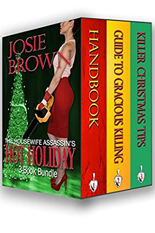 book cover of The Housewife Assassin\'s Hot Holiday 3-Book Bundle
