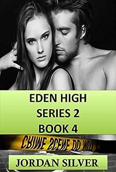 Eden High Series 2 Book 4 by [Silver, Jordan ]