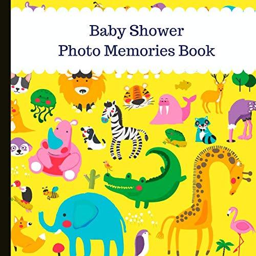 Baby Shower Photo Memories Book: Safari Baby Shower Photo Album Book Animals Baby Photo Album