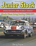 Junior Stock: Stock Class Drag Racing 1964-1971