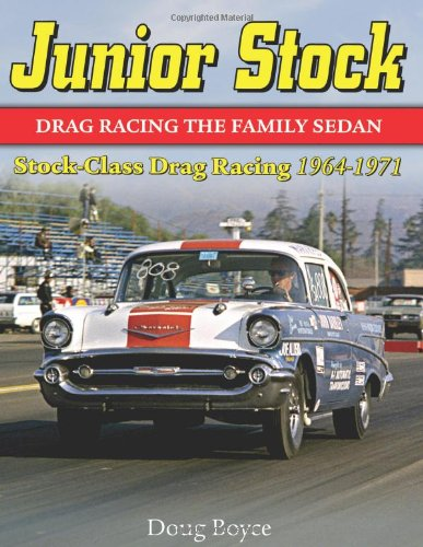 Junior Stock: Stock Class Drag Racing 1964-1971