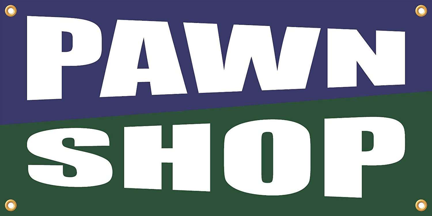 Pawn Shop Banner Vinyl Weatherproof 2x4 lb Advertising Flag Front Banner Business Sign Retail Store