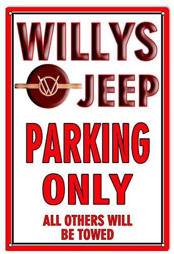 Miscellaneous Parking Signs (Willys Jeep Parking Only Sign)