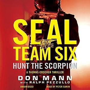 SEAL Team Six: Hunt the Scorpion Audiobook