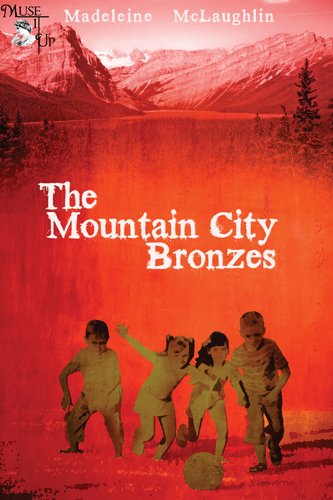 Just 99 Cents in Kindle Horror – 7 Straight Rave Reviews for Madeleine McLaughlin's The Mountain City Bronzes