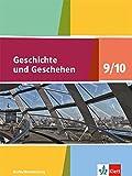 Geschichte und Geschehen 9/10. Ausgabe Berlin, Brandenburg Gymnasium: Schülerbuch Klasse 9/10 (Geschichte und Geschehen. Sekundarstufe I)
