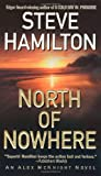 North of Nowhere: An Alex McKnight Novel (Alex McKnight Mysteries)