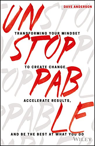 Unstoppable Transforming Mindset Accelerate Results
