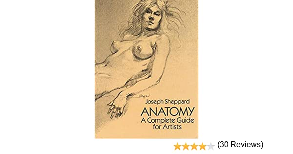 Anatomy a complete guide for artists dover anatomy for artists anatomy a complete guide for artists dover anatomy for artists kindle edition by joseph sheppard arts photography kindle ebooks amazon fandeluxe Gallery