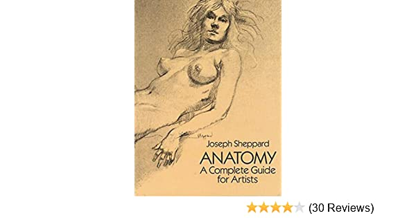 Anatomy a complete guide for artists dover anatomy for artists anatomy a complete guide for artists dover anatomy for artists kindle edition by joseph sheppard arts photography kindle ebooks amazon fandeluxe Choice Image