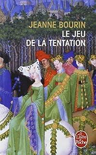 Le jeu de la tentation, Bourin, Jeanne