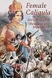 Female Caligula: Ranavalona, Madagascar's Mad Queen