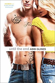 Until the End (Sea Breeze Book 9) by [Glines, Abbi]