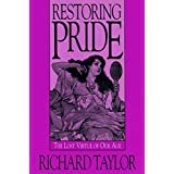 Restoring Pride by Richard Taylor (1995-12-01)