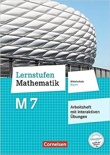 Lernstufen Mathematik M7 – Arbeitsheft mit interaktiven Übungen