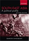 South-East Asia, Damien Kingsbury, 0195517571