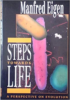 Book Steps towards Life: A Perspective on Evolution