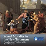 Sexual Morality in the New Testament | Fr. Raymond F. Collins STD