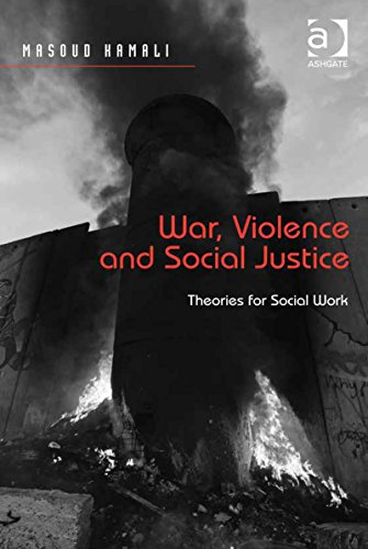 Download War, Violence and Social Justice: Theories for Social Work Pdf