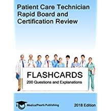 Patient Care Technician: Rapid Board and Certification Review