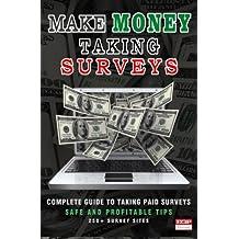 Make Money Taking Surveys: Guide to Taking Paid Surveys Online