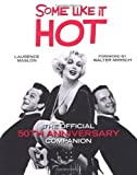 The Some Like it Hot Companion by Laurence Maslon (7-Sep-2009) Hardcover