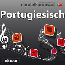 EuroTalk Rhythmen Portugiesisch Speech by  EuroTalk Ltd Narrated by Fleur Poad