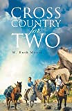Cross Country for Two, Ruth Moore, 1628382635