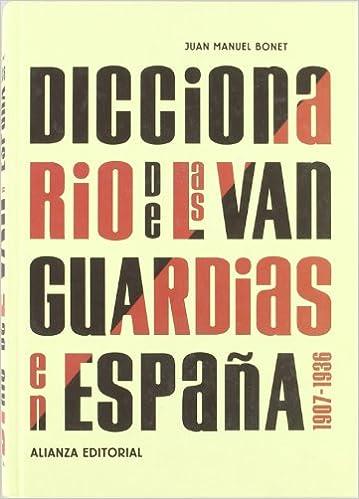 Descargar libros electrónicos gratis literatura Diccionario de las vanguardias en España, 1907-1936 (Libros Singulares (Ls)) en español PDF iBook PDB