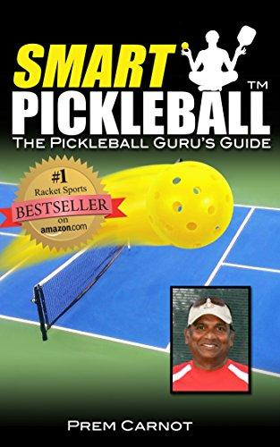 Guide Gurus (Smart Pickleball: The Pickleball Guru's Guide)