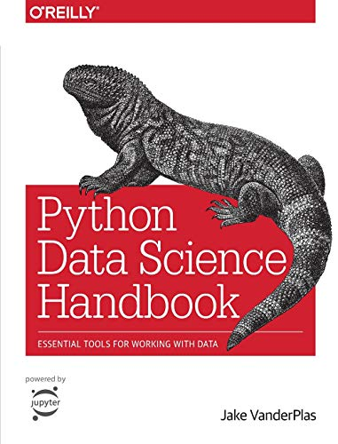Python Data Science Handbook: Essential Tools for Working with Data