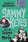 Sammy Keyes and the Sisters of Mercy