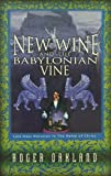 img - for New Wine and the Babylonian Vine book / textbook / text book