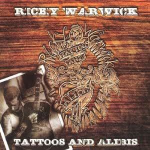 Ricky Warwick - Tatoo & Alibi - Amazon.com Music