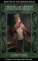 Tarragon Dreams (Tarragon Series Book 2)