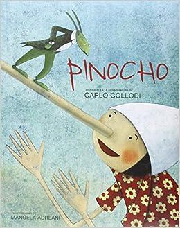 e77d58d90 Pinocho (Cuentos y ficción)  Amazon.es  Carlo Collodi