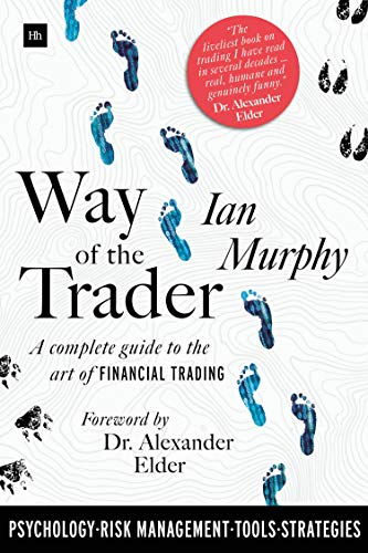 Way of the Trader: A complete guide to the art of financial trading ()