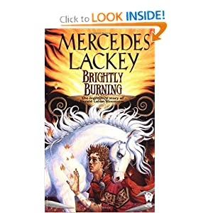 Brightly Burning (Valdemar Novels) Mercedes Lackey