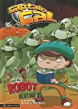 Captain Cal and the Robot Army, Jan Dallimore, 1404855076