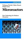 img - for Microreactors: New Technology for Modern Chemistry book / textbook / text book